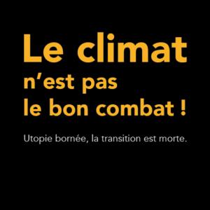 Le climat n'est pas le bon combat couverture