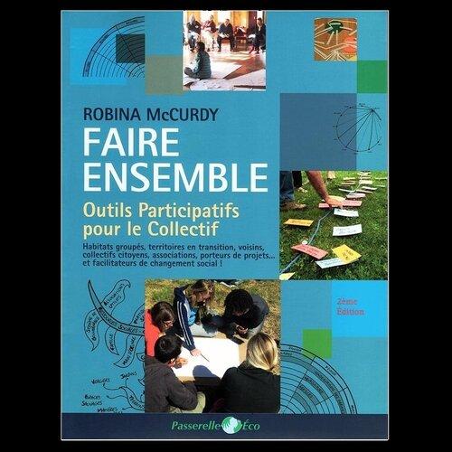 Faire Ensemble - Robina mcCurdy